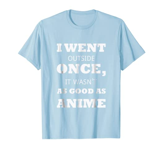 62dc53ab Image Unavailable. Image not available for. Color: Funny Anime Manga Quote  Japanese Animation T-Shirt