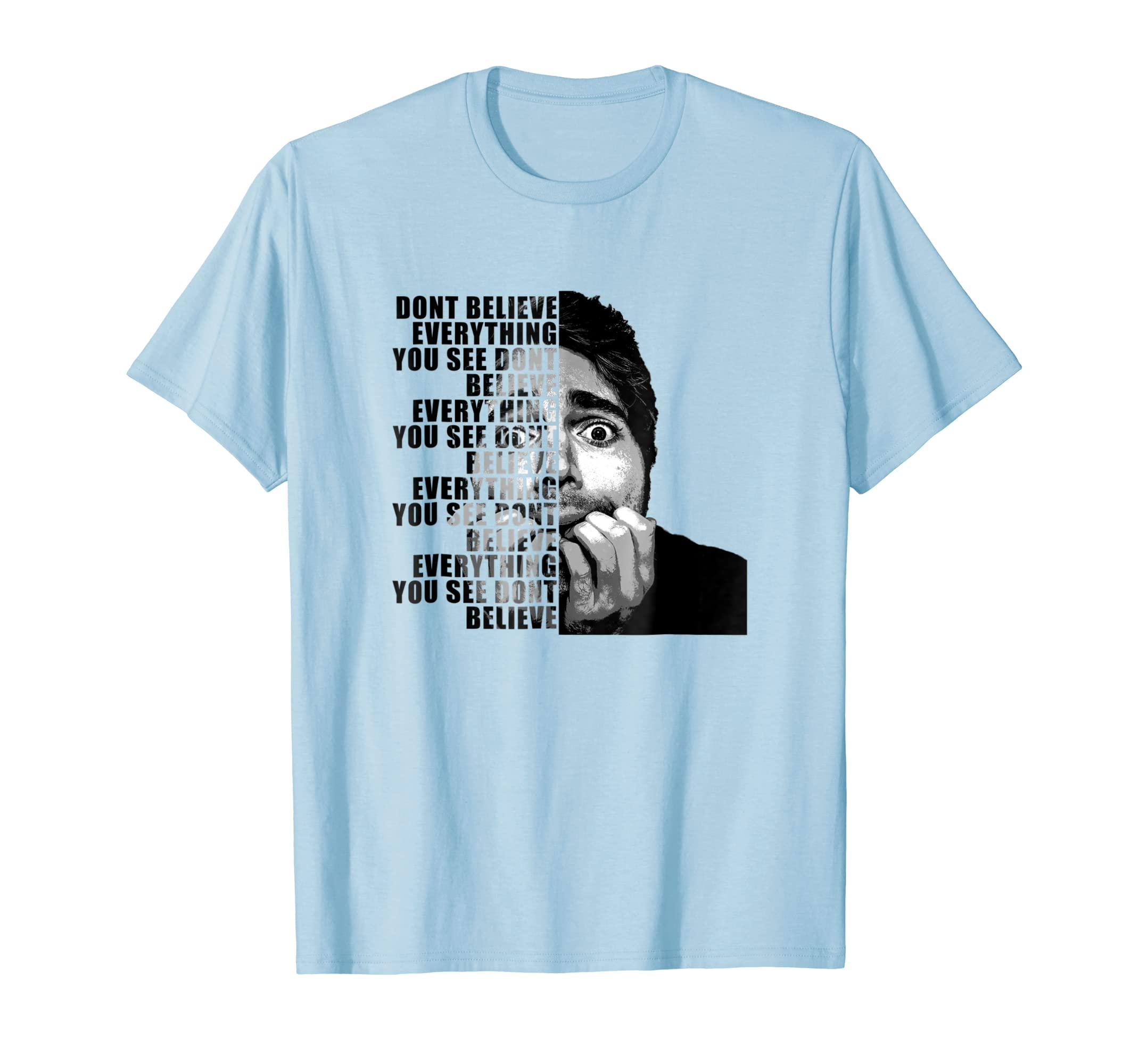 Shane Dawson Dont Believe Everything You See T-Shirt-Awarplus
