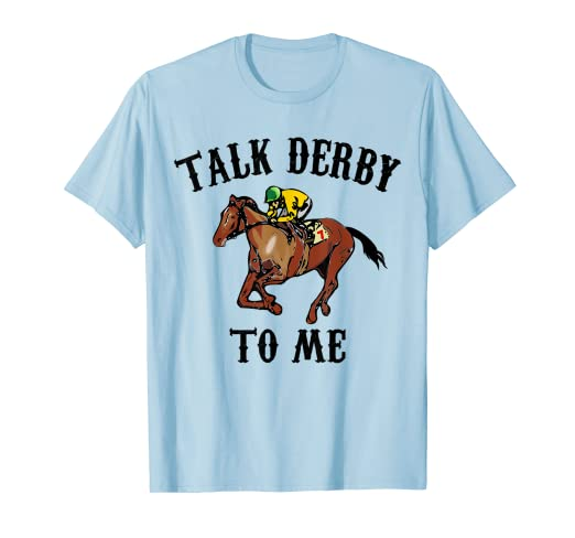 b18a587820 Image Unavailable. Image not available for. Color: Talk Derby To Me Shirt  Funny Horse Racing Gambling Gift Idea