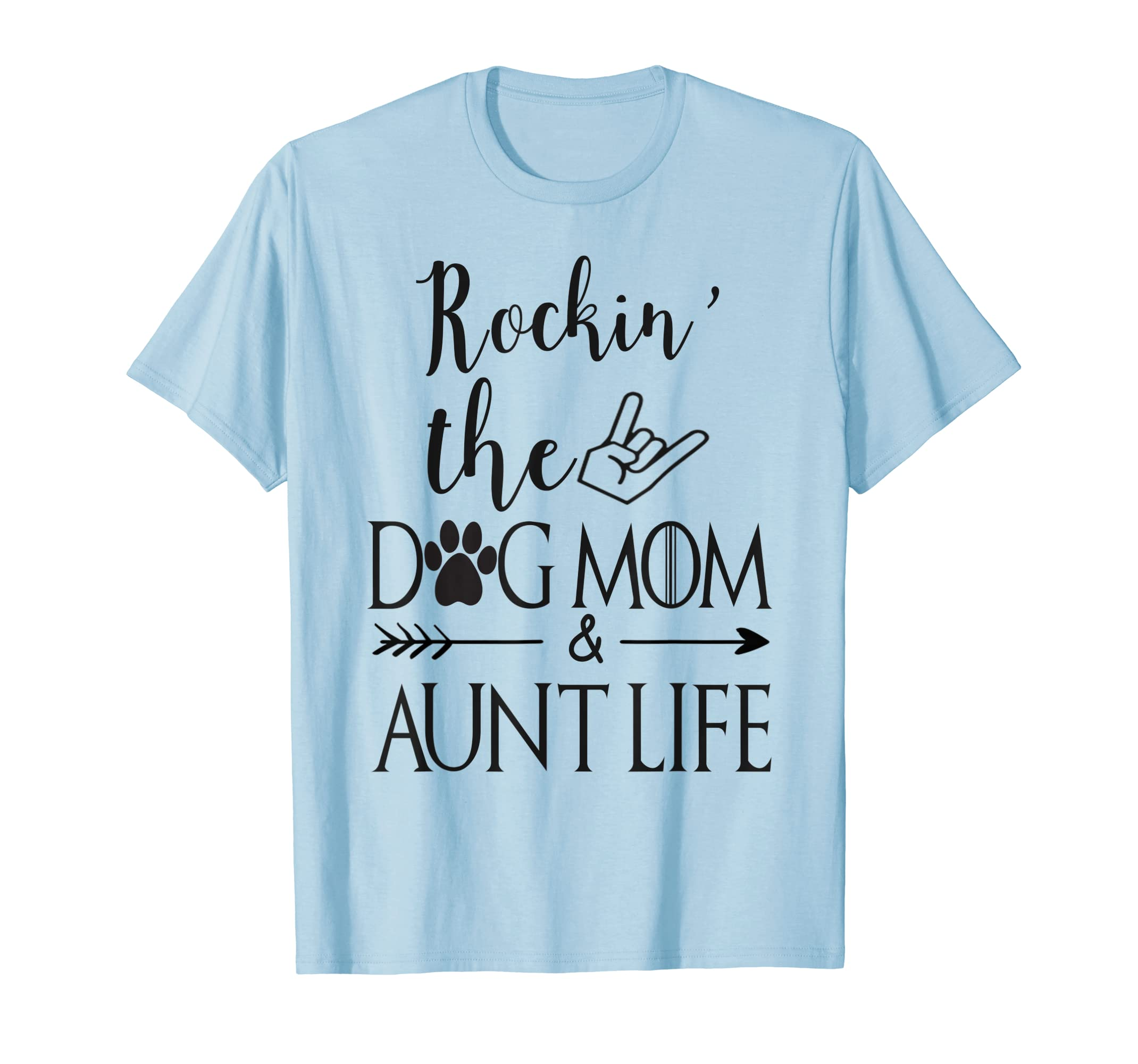 b9f23543 Find Rockin The Dog Mom Aunt Life T-Shirt, Pet Paw Gift - TTShirt Live