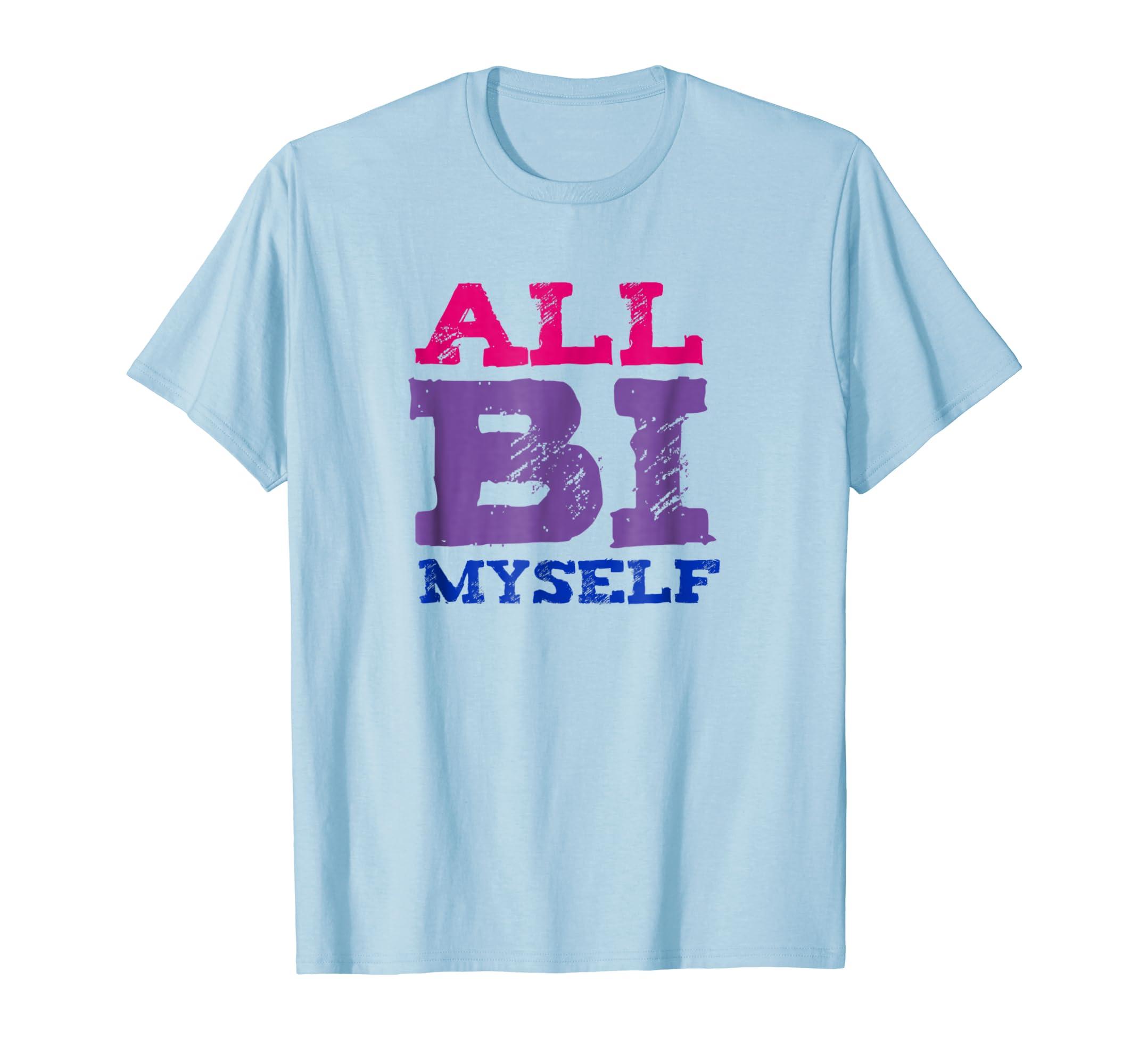 All Bi Myself LGBT Bisexual Pride Bi T Shirt-Awarplus