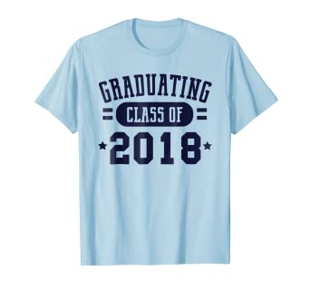 Amazon Com Class Of 2018 Shirts For Seniors Graduation Gifts Ideas