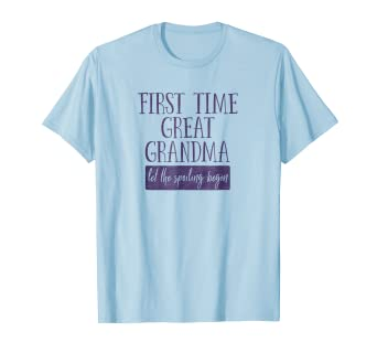 d5e752865b Amazon.com: First Time Great Grandma Gift Tshirt New Great ...