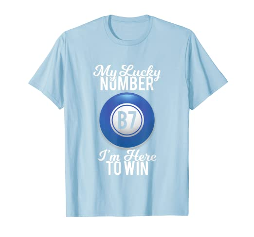 Amazon com: Funny Bingo T-Shirt My Lucky Number I'm Here To Win Gift