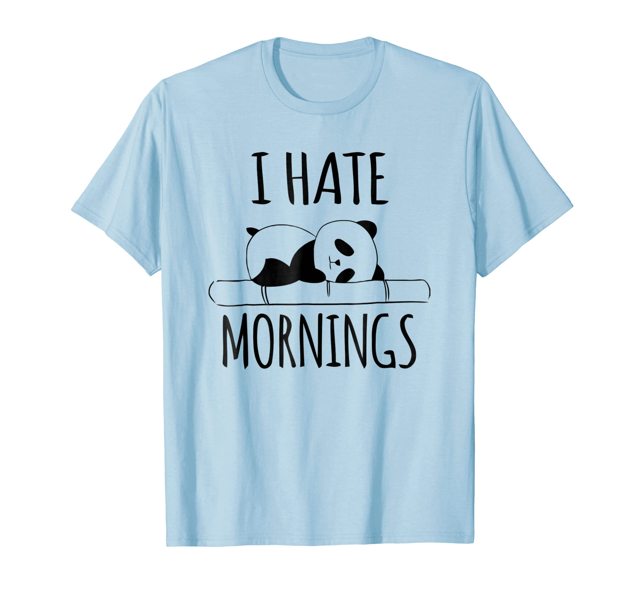 I Hate Mornings Panda Bear Shirt Funny Cute Night Owl PJ Tee-azvn