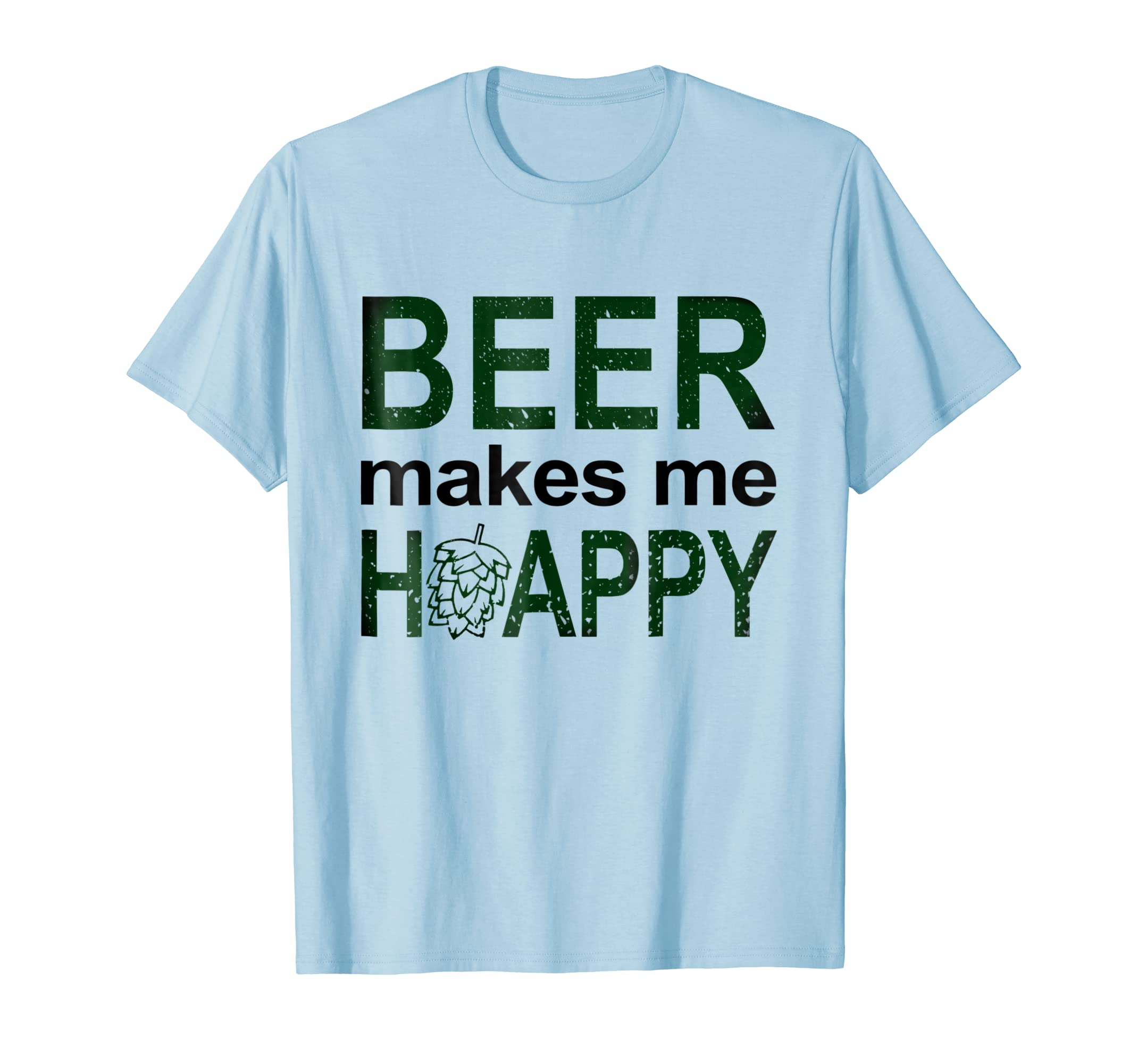 Beer makes me happy Funny International Beer day shirt-AZP