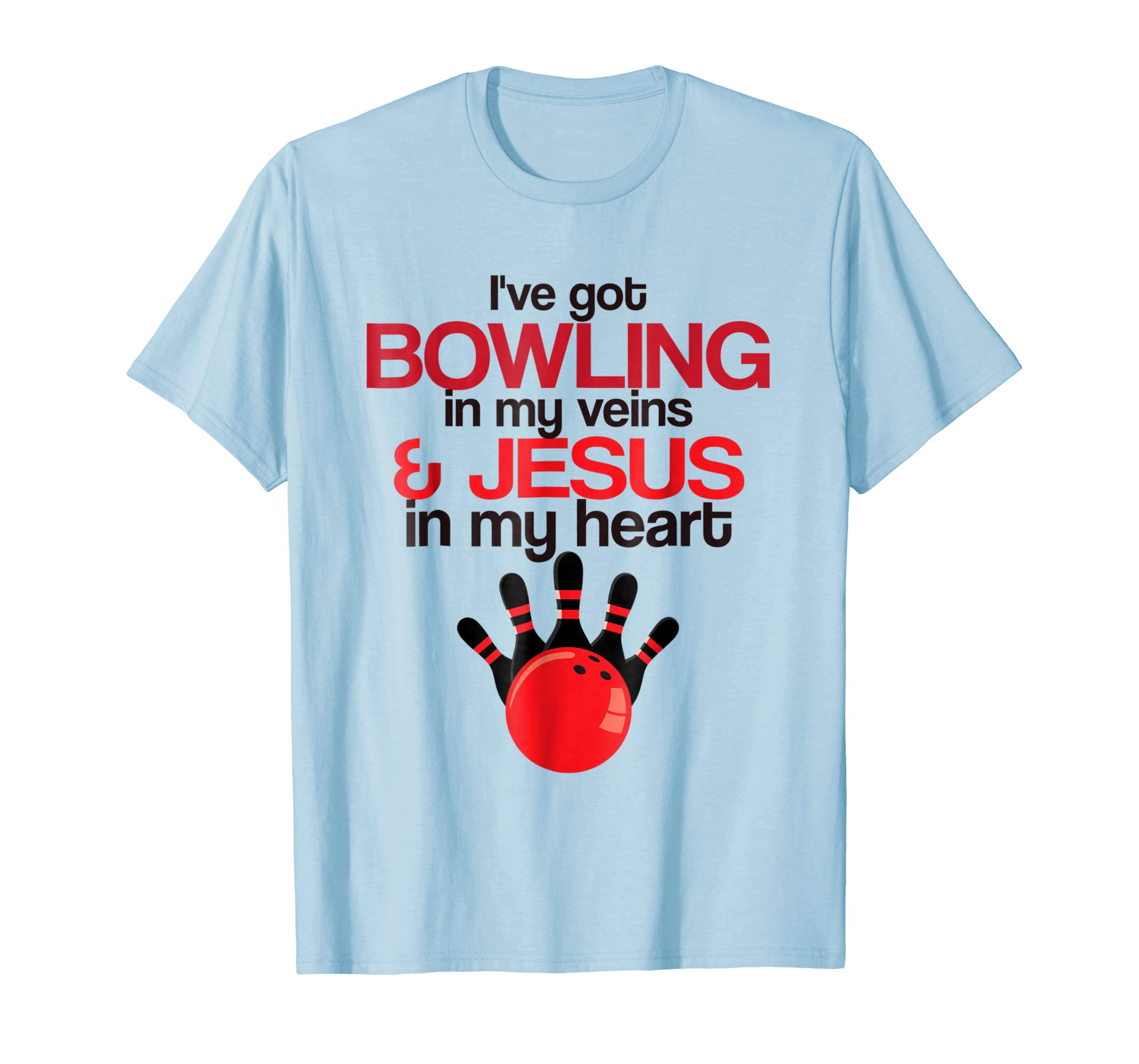 Bowling In My Veins Jesus In My Heart T shirt Christian