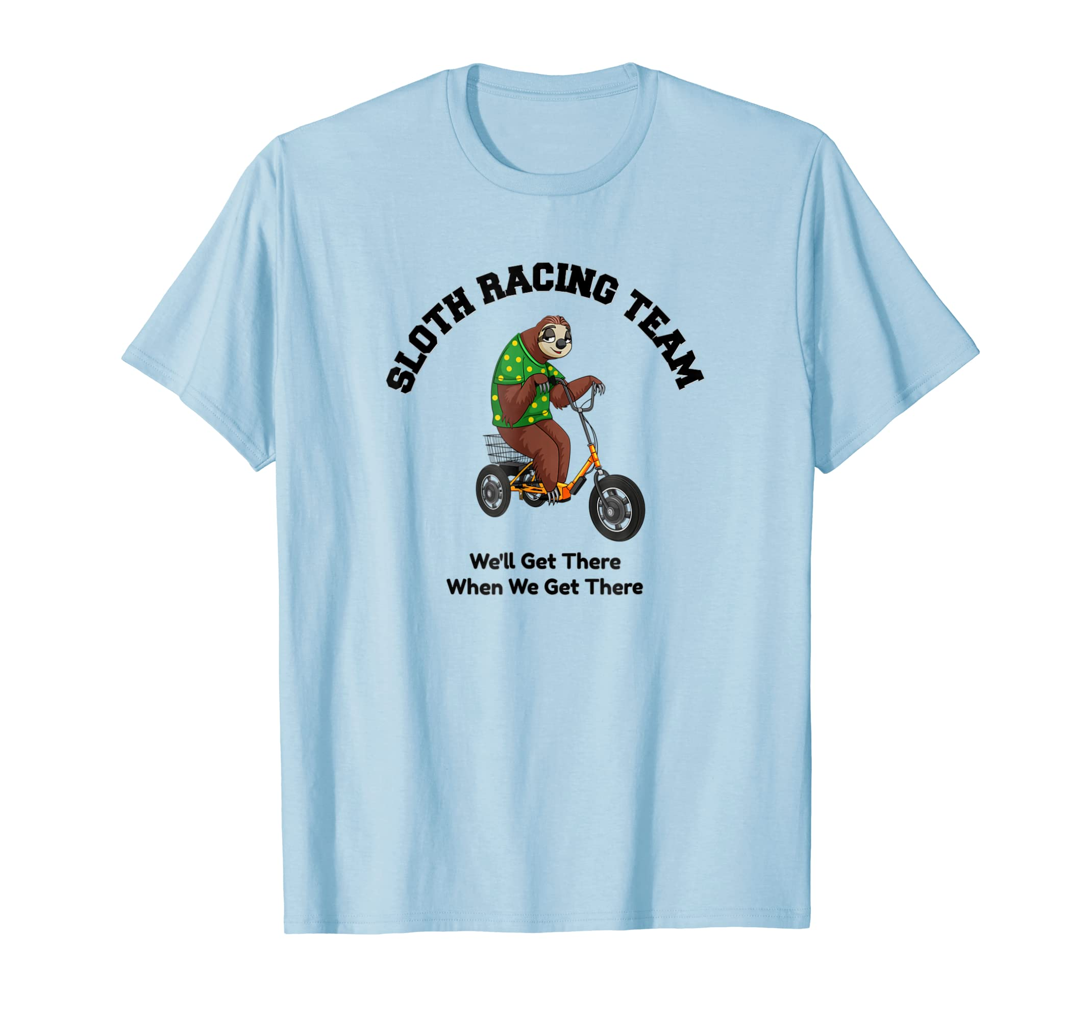 Adult Trike Sloth Funny Shirt: Biker Gifts Racing Team Shirt-ln