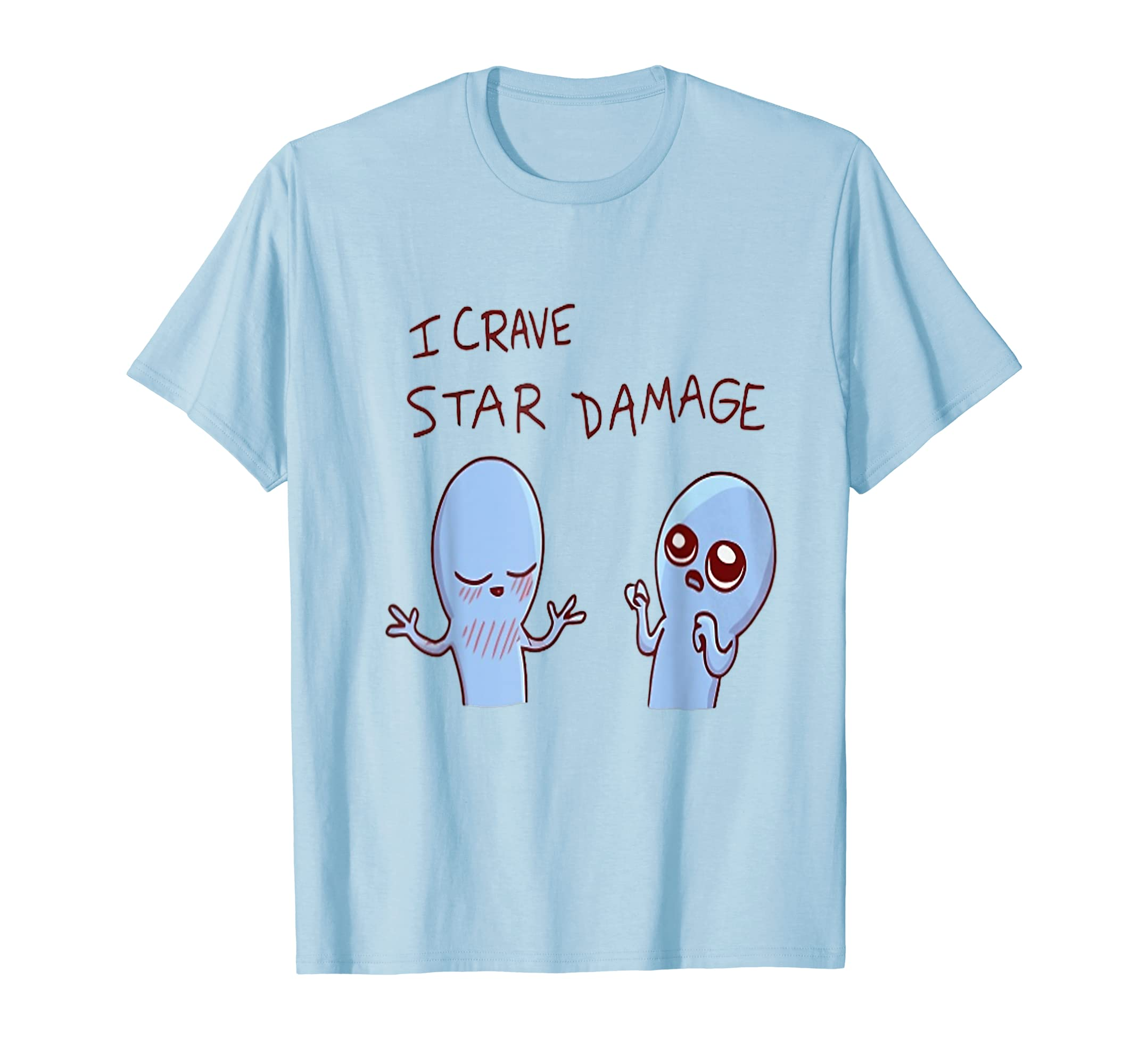 I Crave Star Damage T Shirt-Teehay