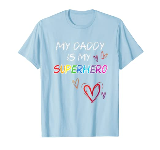 92812f48 Image Unavailable. Image not available for. Color: My Daddy is my Superhero,  Hero T-Shirt, Fathers Day Tee