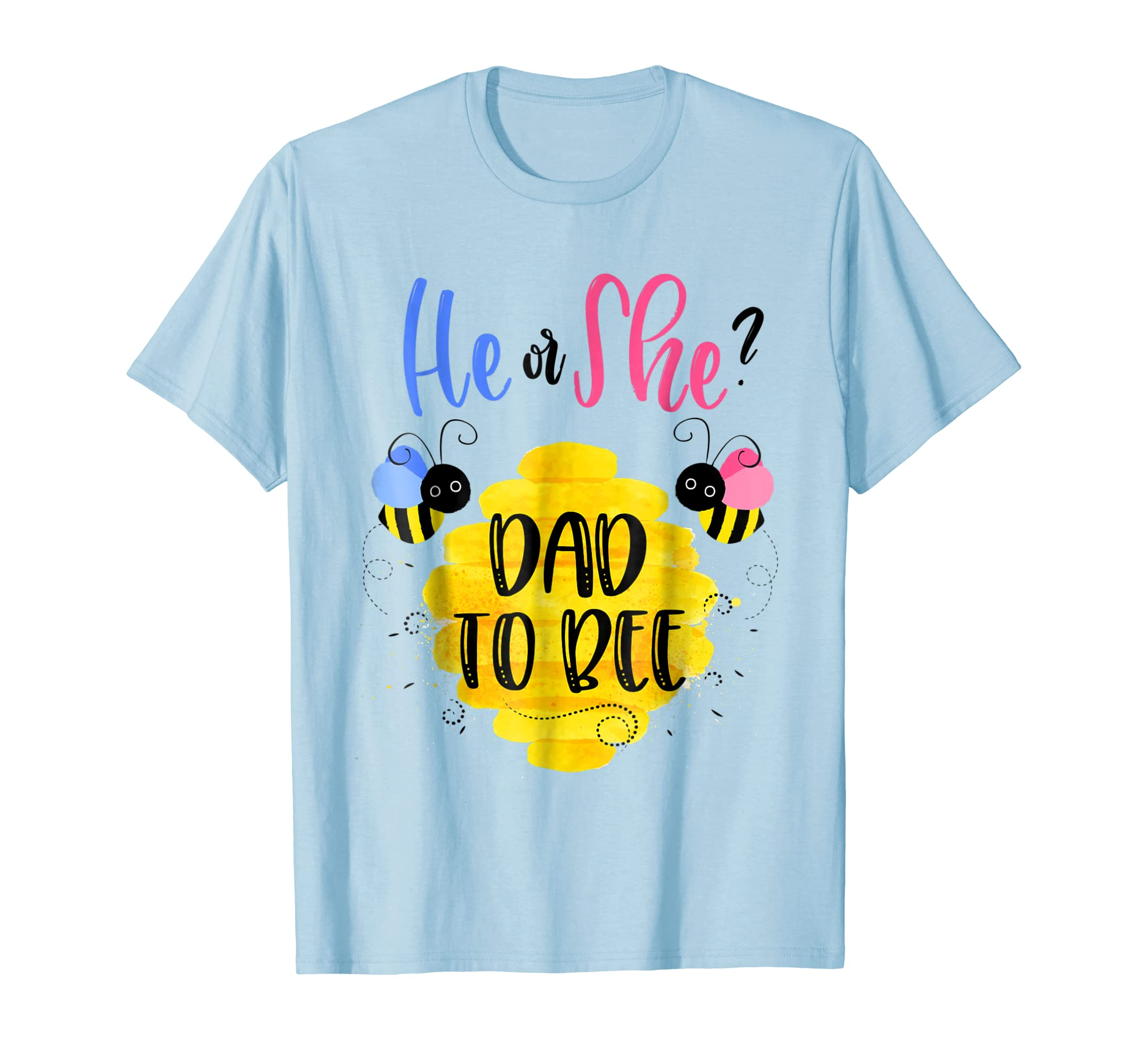 eafd9a51f Mens Gender Reveal What Will It Bee Shirt He or She Dad T-Shirt