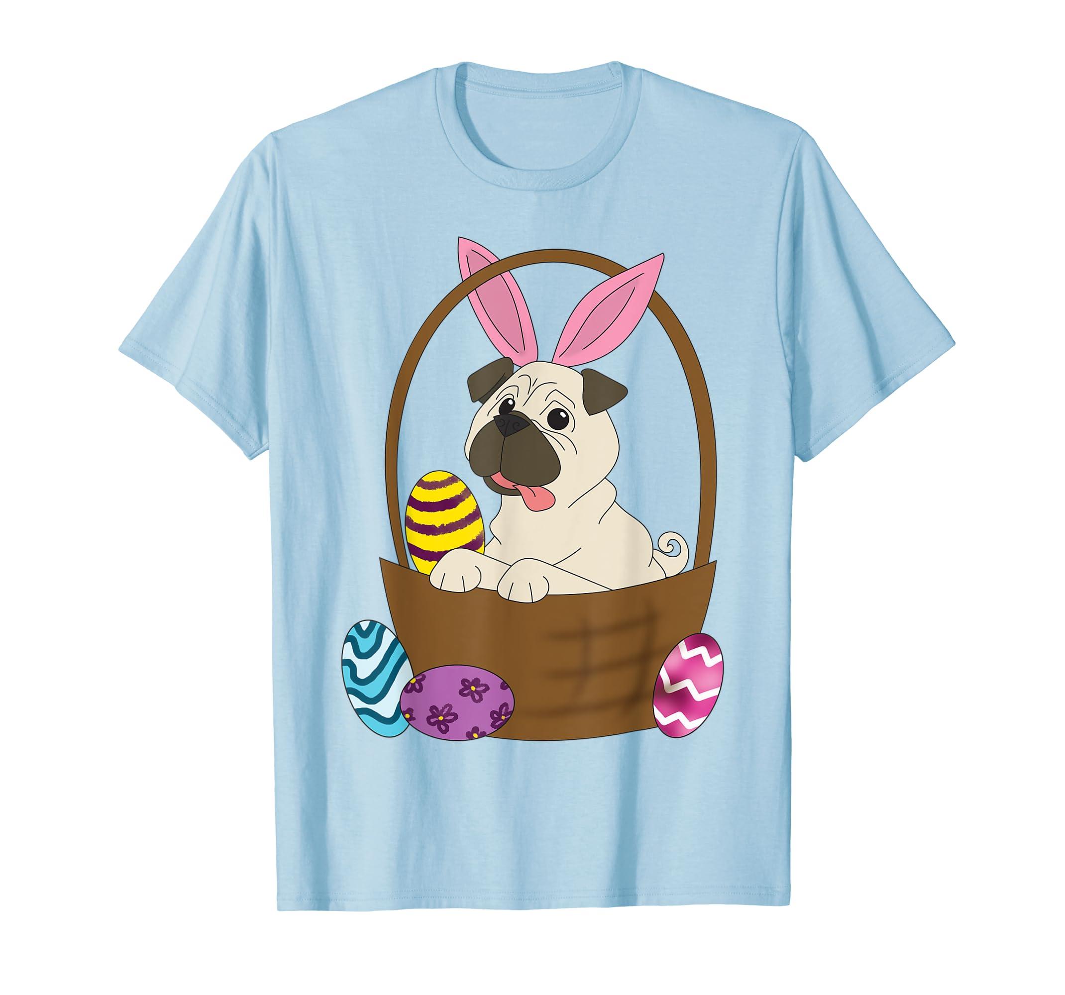 003b6d22145 Easter Pug in Basket Shirt for Pug Lovers