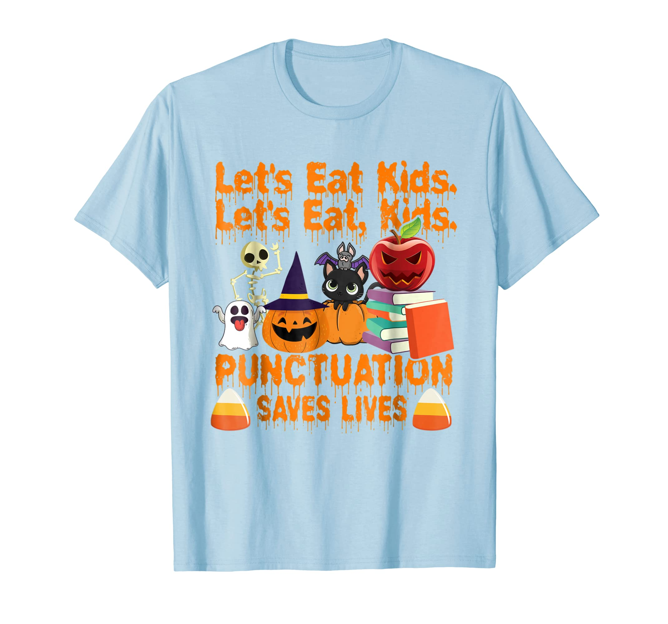 Let's Eat Kids Punctuation Saves Lives T Shirt Halloween ...