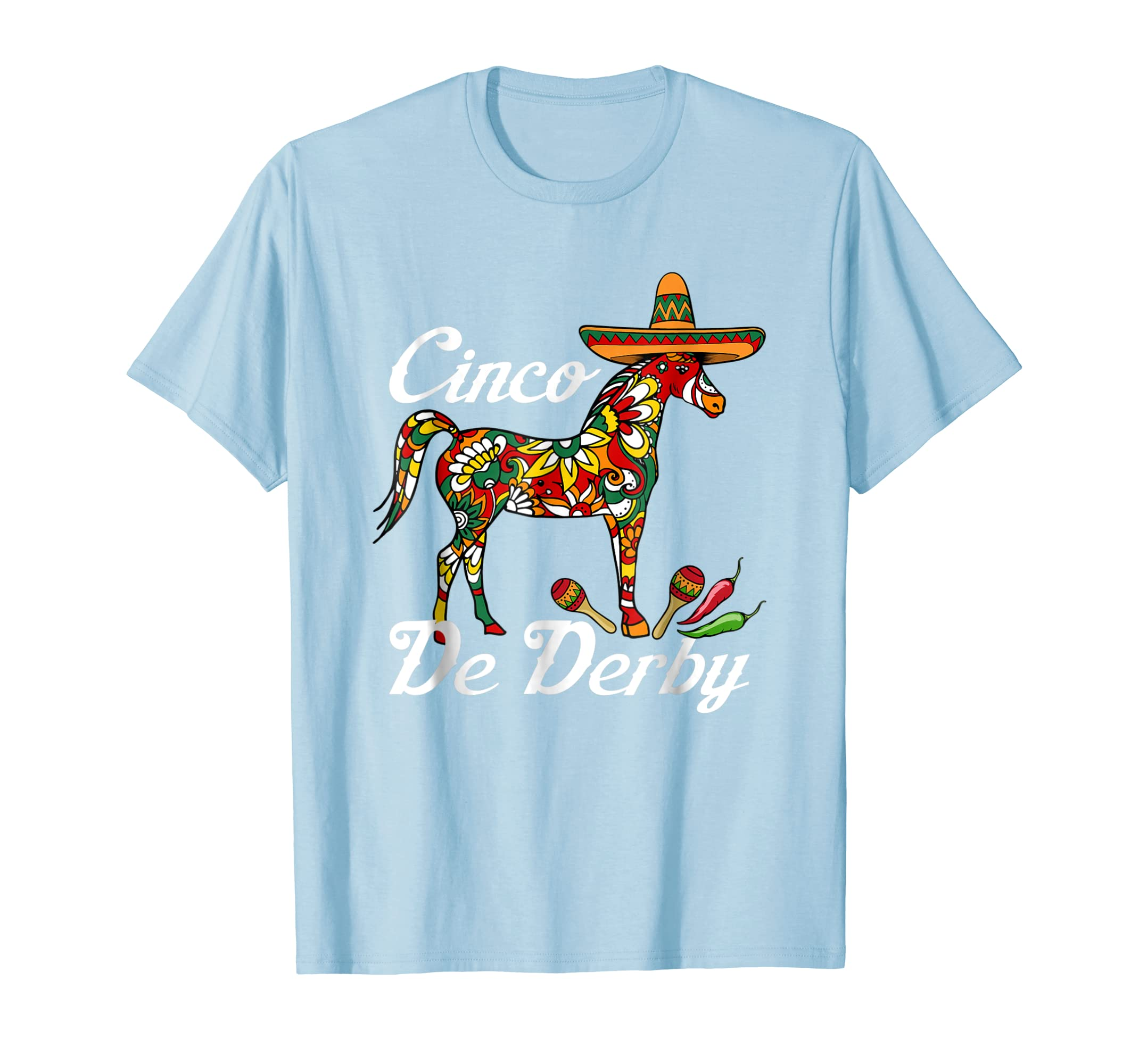 a4889760 ... Cinco De Derby T-Shirt Sombrero Hat Mexican Party Racing-Awarplus ...