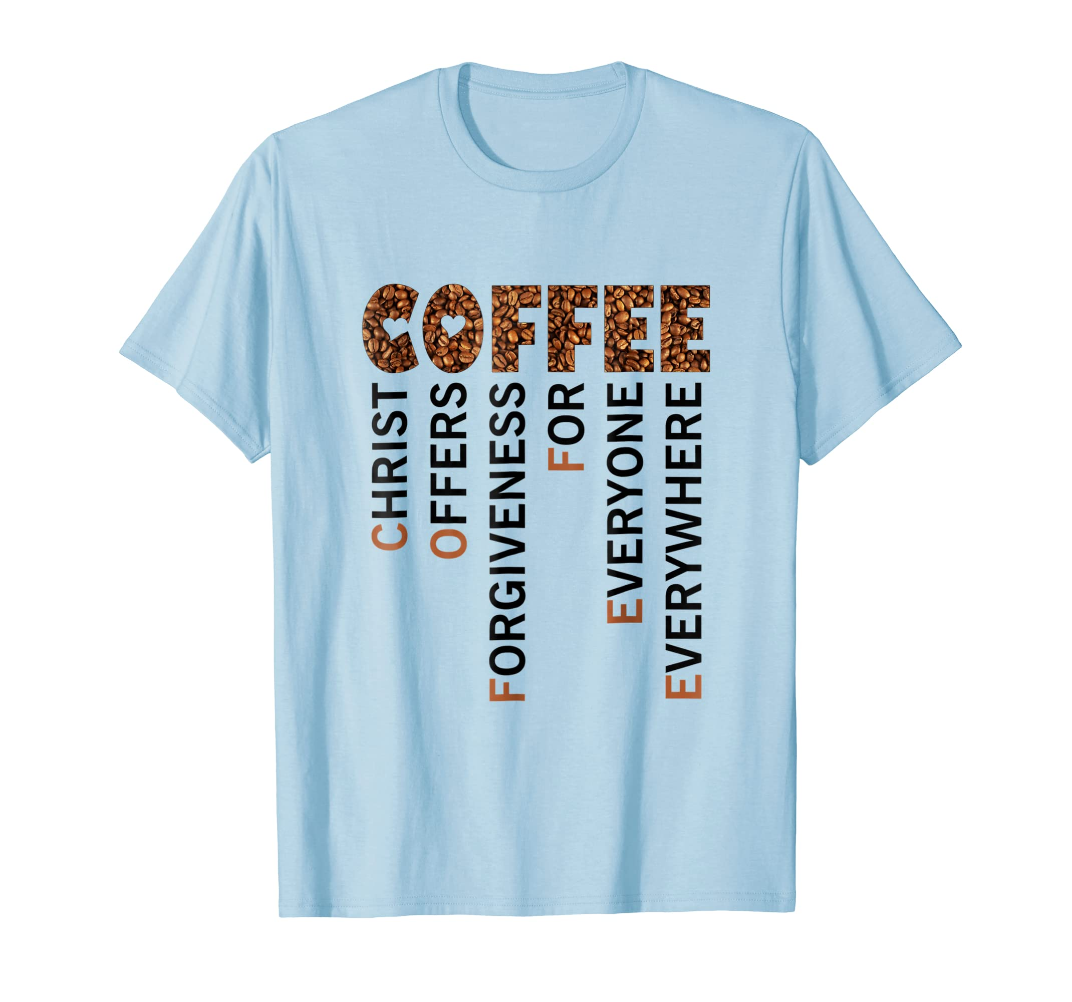1df3db83 Asat Coffee christ offers forgiveness for everyone T Shirt-azvn ...