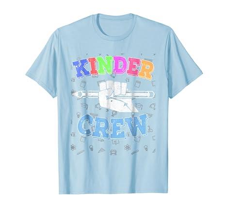 Amazon Com Kinder Crew T Shirt Great Kindergarten Teacher Gift Idea