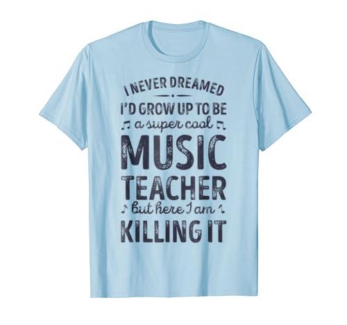 ec26aa57 Super Cool Music Teacher T shirt School Teachers Funny Gift ...