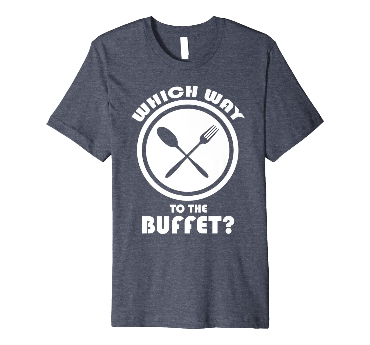 Funny Which Way to the Buffet Cruise Premium T-Shirt