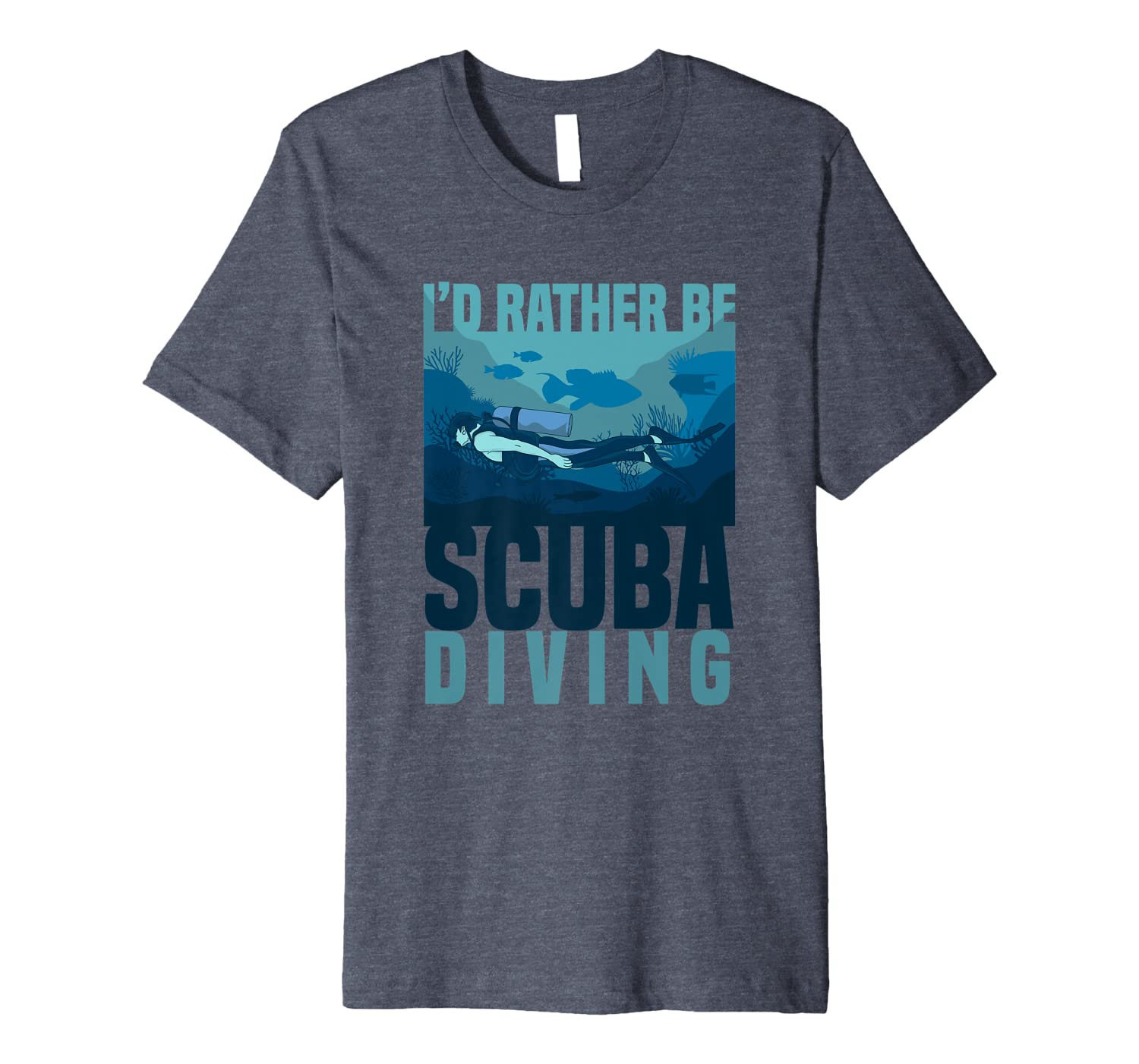 Id Rather Be Scuba Diving Quote Discover Underwater World Premium T-Shirt Unisex Tshirt