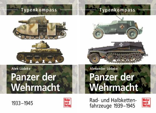 Panzer der Wehrmacht (Reihe in 2 Bänden)