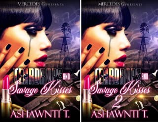 Teardrops and Savage Kisses (2 Book Series)