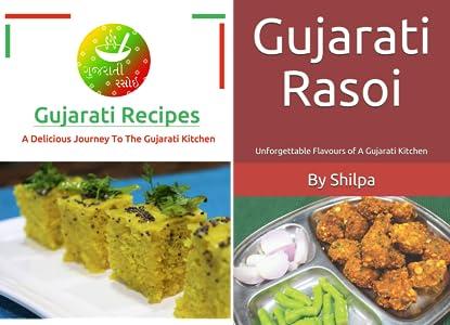 Gujarati Rasoi Gujarati Recipes A Delicious Journey To The Gujarati Kitchen Gujarati Rasoi Easy Gujarati Recipes At Home Book 1 Kindle Edition By Rasoi Gujarati Cookbooks Food Wine
