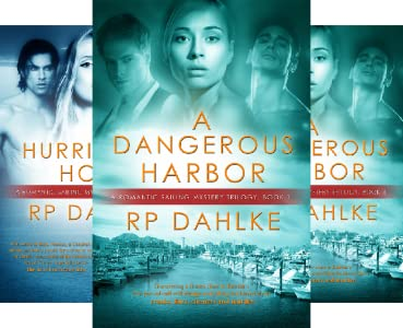 A Romantic Mystery Sailing Trilogy