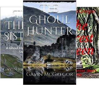 The Ghoul Hunter Series (3 Book Series)