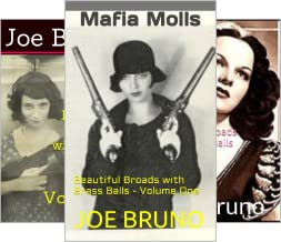 Mob Molls – Beautiful Broads With Brass Balls (4 Book Series)