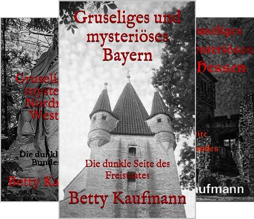 Gruseliges und mysteriöses Deutschland (Reihe in 3 Bänden)