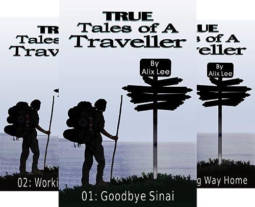 True Tales of a Traveller (10 Book Series)