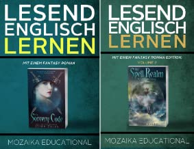 Learn English for German Speakers - Fantasy Novel edition (Reihe in 2 Bänden)