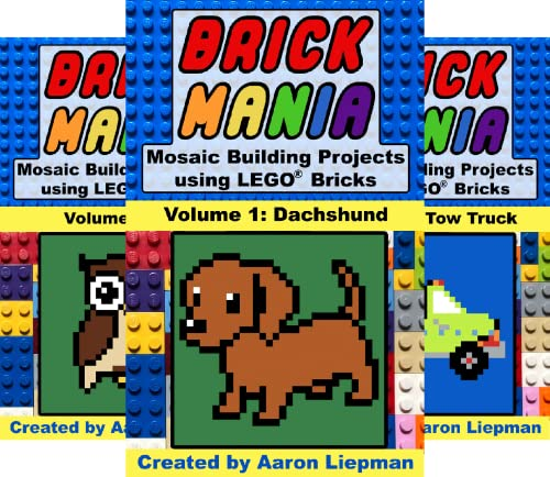 Brick Mania - Mosaic Building Projects using LEGO® Bricks (25 Book Series)