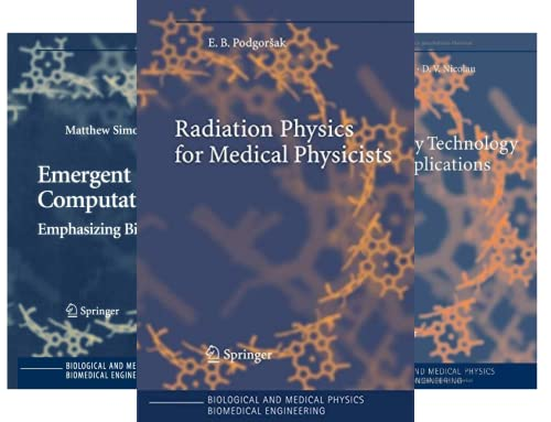 Biological and Medical Physics, Biomedical Engineering (50 Book Series)