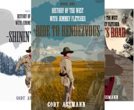 History of the West with Jemmey Fletcher (3 Book Series)