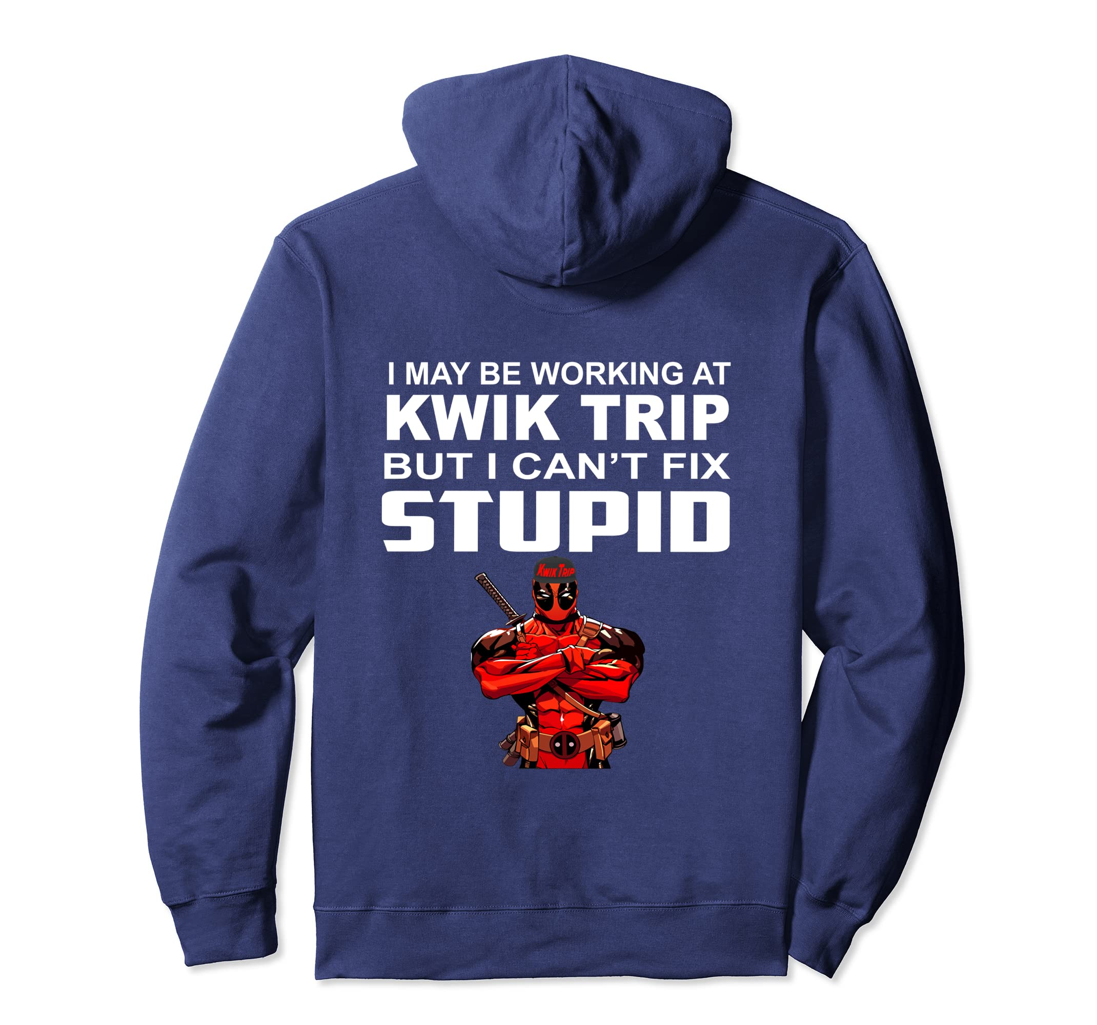 Amazon com: I may be working at Kwik Trip Pullover Hoodie
