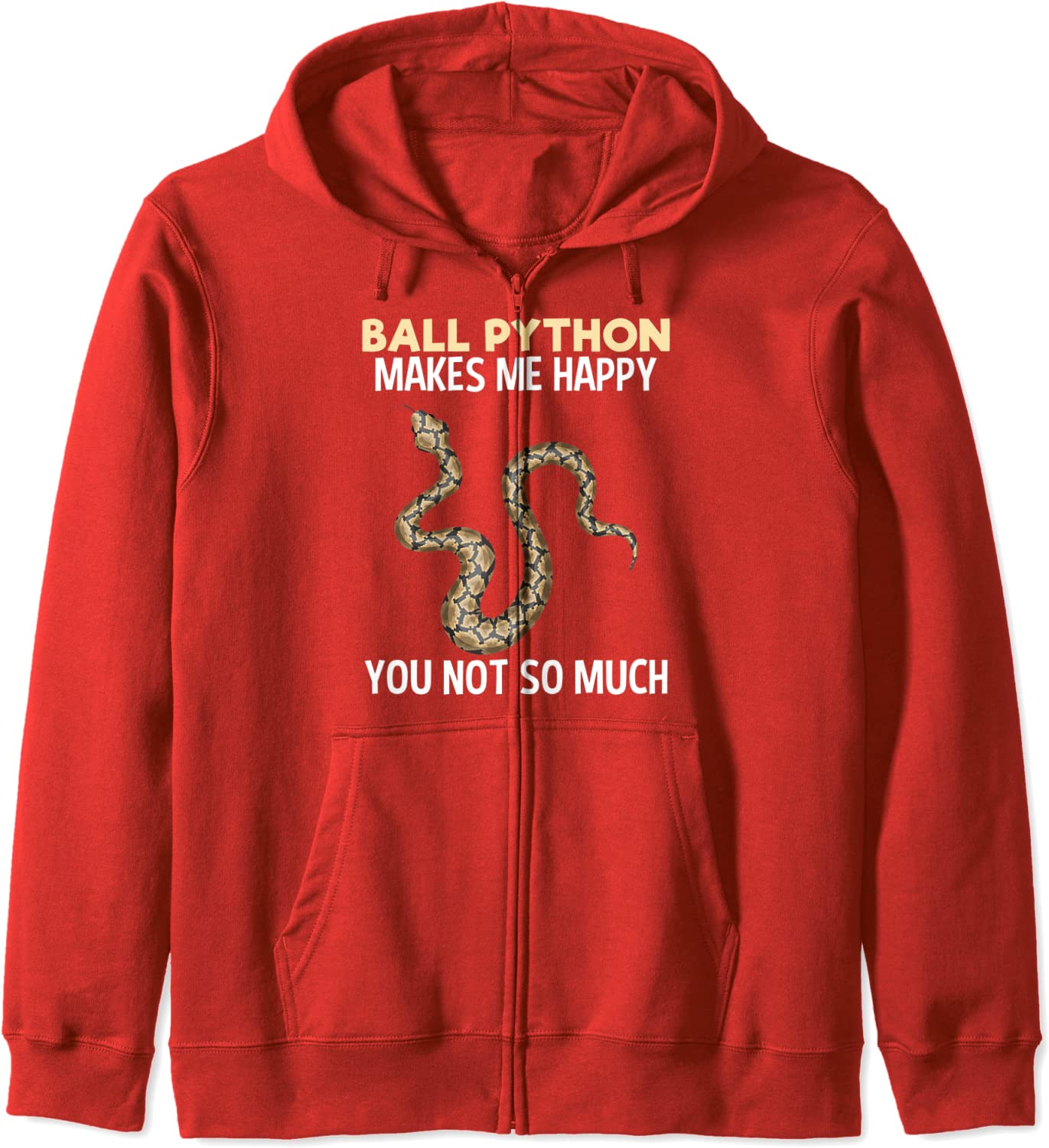 Ball Python Makes Me Happy Funny Snake Lover Gift Zip Hoodie-TH