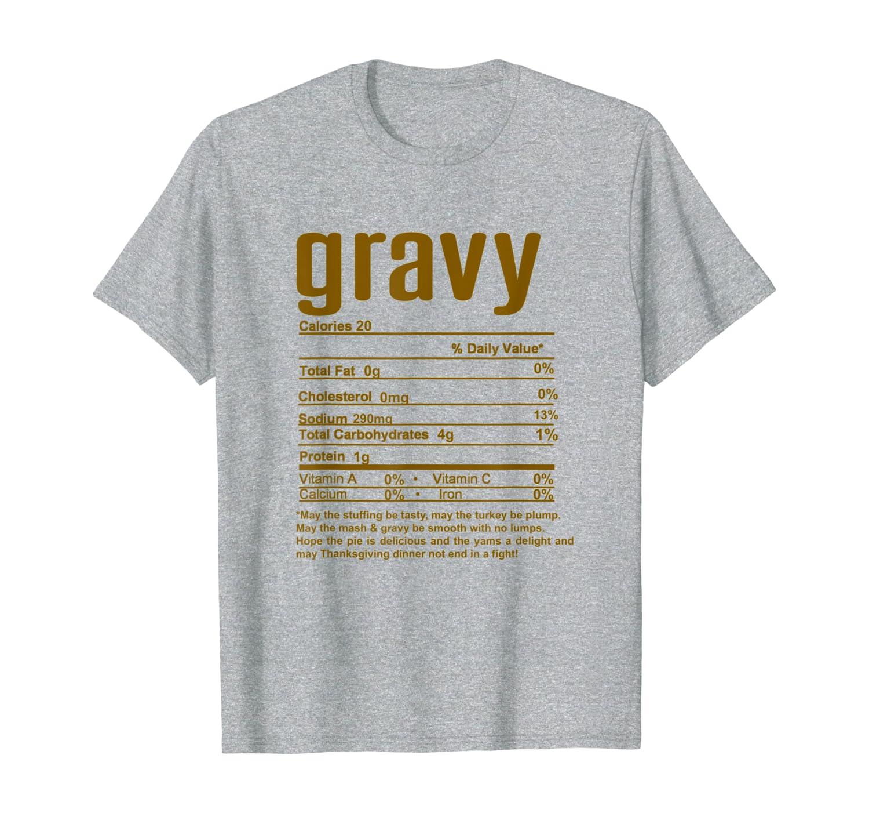 Thanksgiving Gravy Nutritional Facts T-Shirt