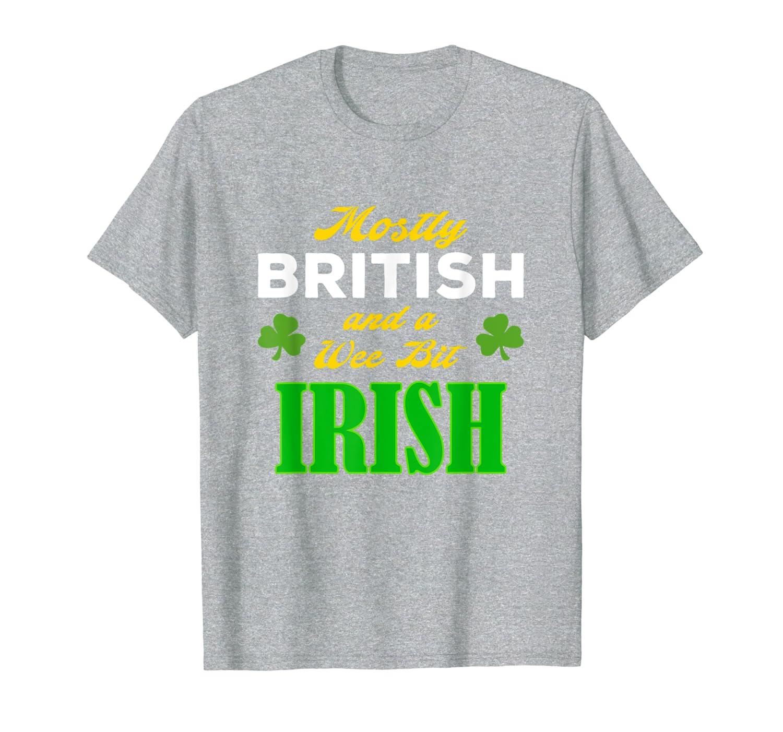 British Wee Bit Irish Funny St. Patrick's Day Gift Design T-Shirt