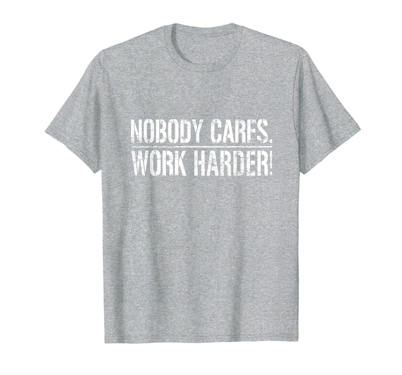 Nobody Cares Work Harder Baltimore Maryland Football Retro T-Shirt-ANZ