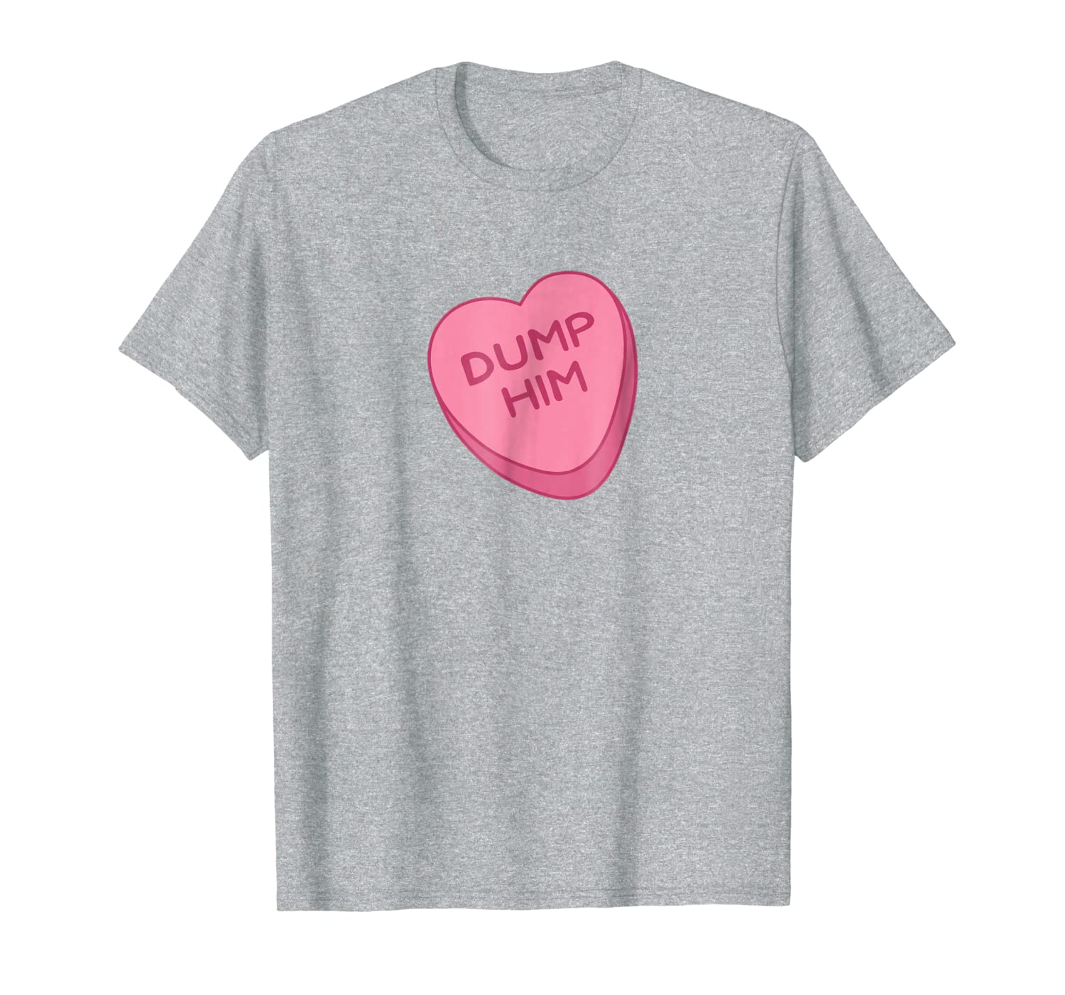 Cute Funny Valentines Day Candy Heart Empowert T Shirt