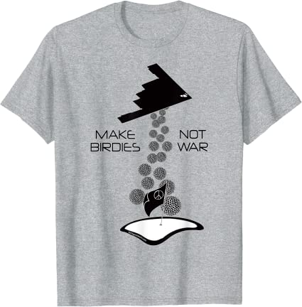 Make Birdies Not War