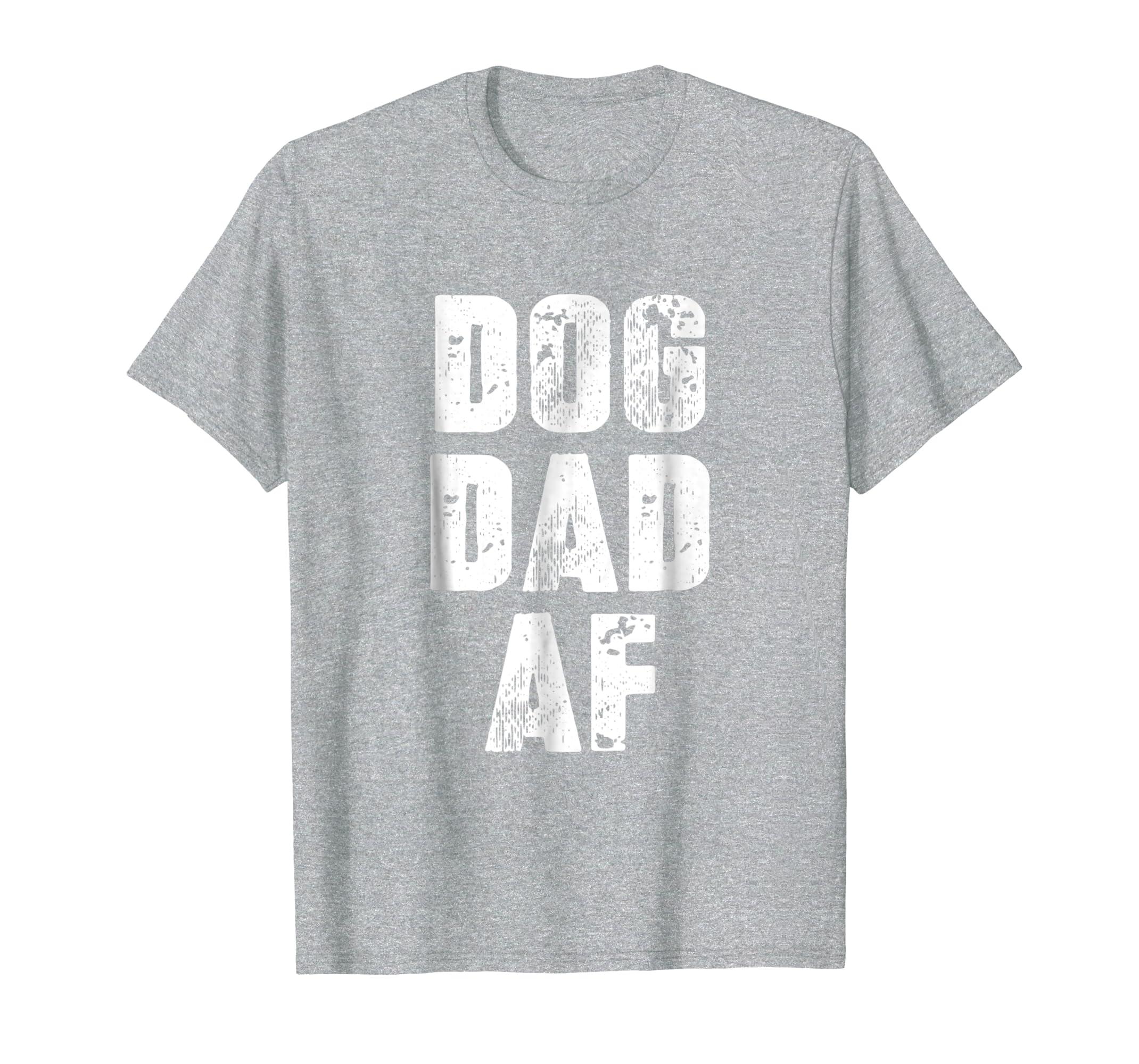 Mens Dog dad shirt Dad birthday gifts Dog lover tshirt Dog dad af-azvn