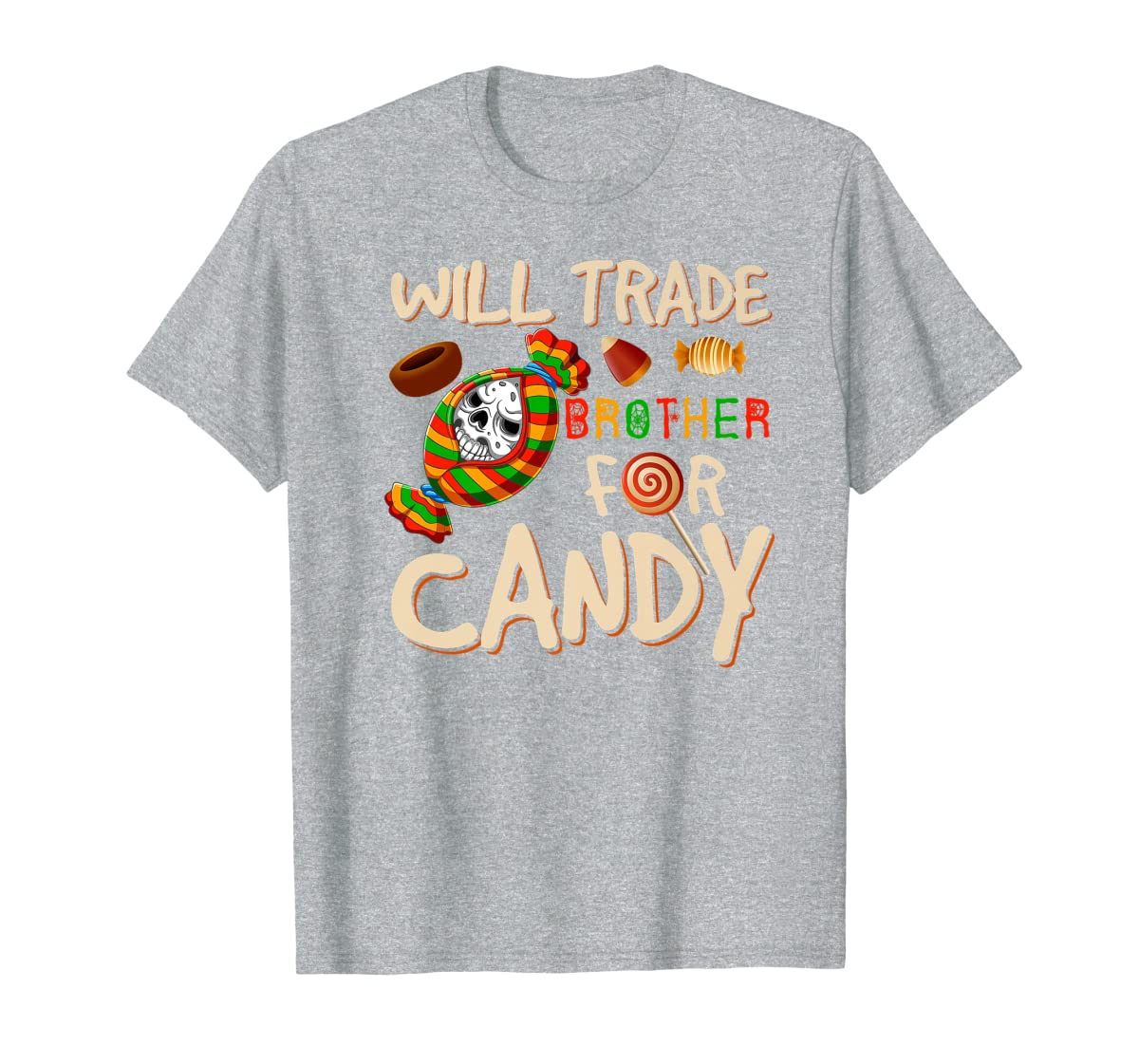 Will Trade Brother For Candy Halloween Premium T-Shirt-Men's T-Shirt-Sport Grey