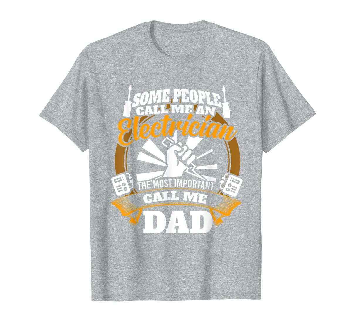 Mens Funny Electrician T-shirt for dad who loves technician gifts-Men's T-Shirt-Sport Grey