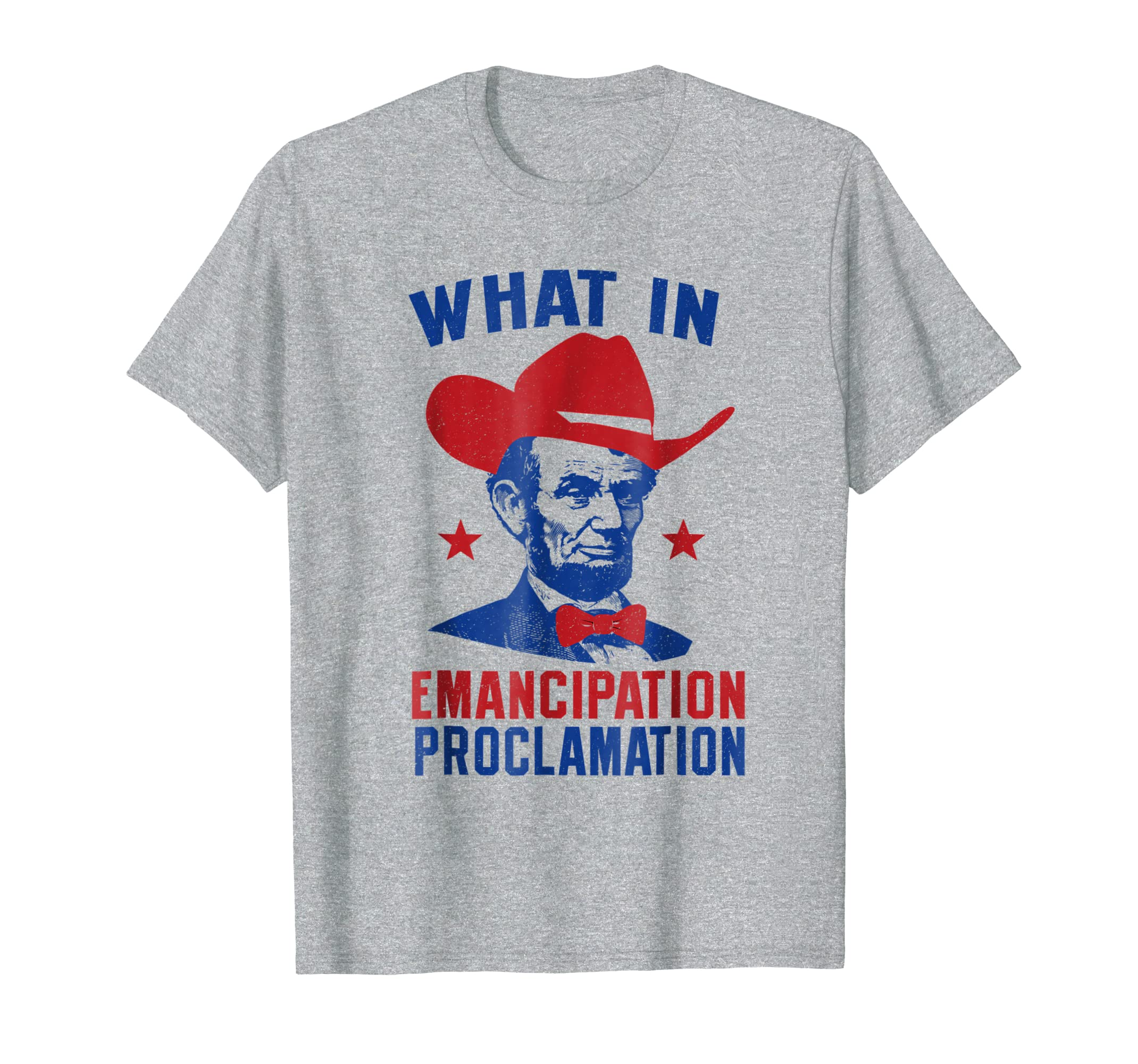 Independence Shirt What Emancipation Proclamation Lincoln-SFL