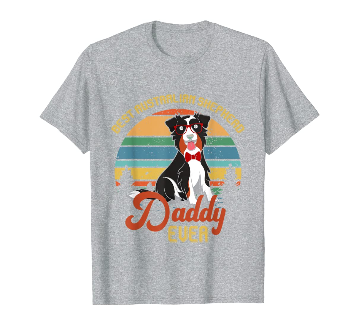 Best Australian Shepherd Daddy Ever Tshirt Father's day Gift-Men's T-Shirt-Sport Grey
