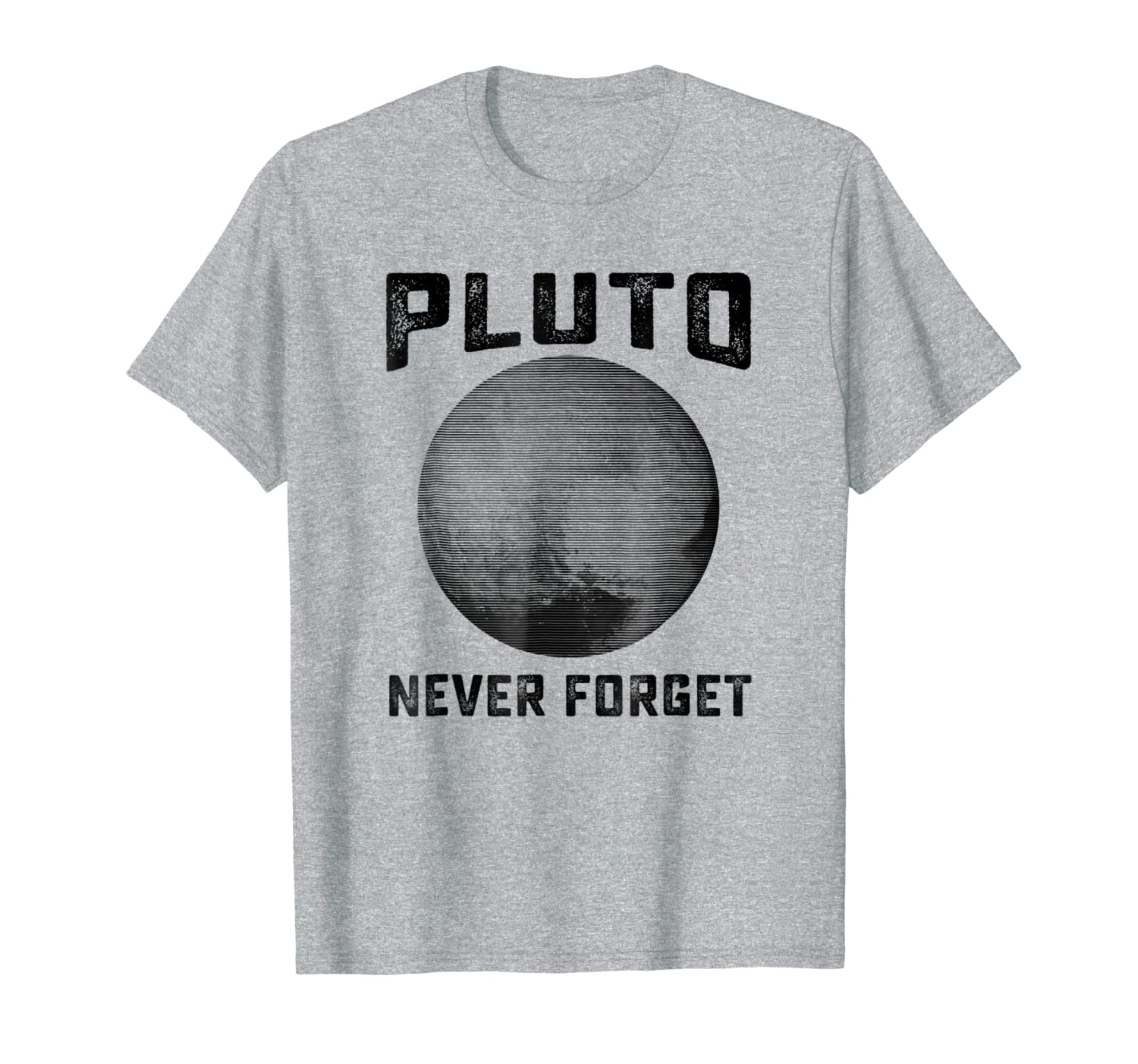 032abaeeb Amazon.com: Pluto Never Forget Shirt | Funny Science Gifts: Clothing