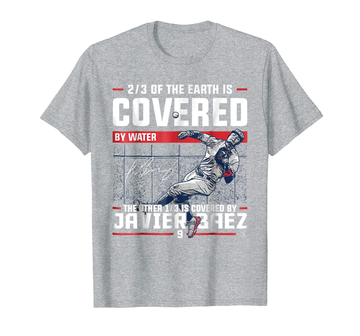 Javier Baez Covered By T-Shirt - Apparel-Men's T-Shirt-Sport Grey