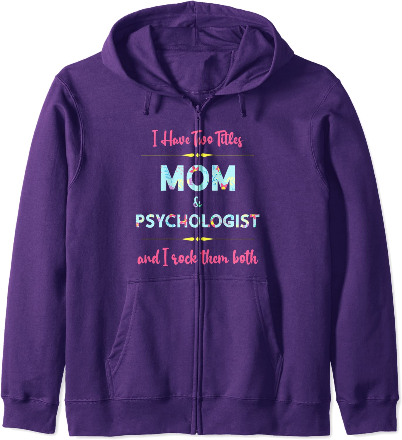 Mother's Day Tshirts For Psychologists Cool Doctors Zip Hoodie-TH